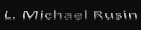 L. Michael Rusin